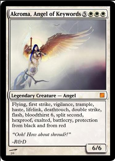 If this card was real, it'd have been in my deck a long time ago.
