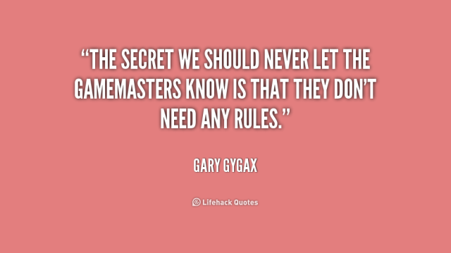 quote-Gary-Gygax-the-secret-we-should-never-let-the-184317