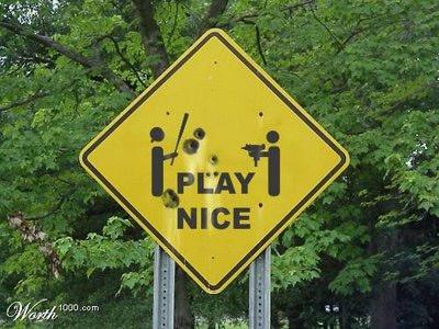 play-nice-sign