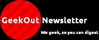 GeekOut Newsletter