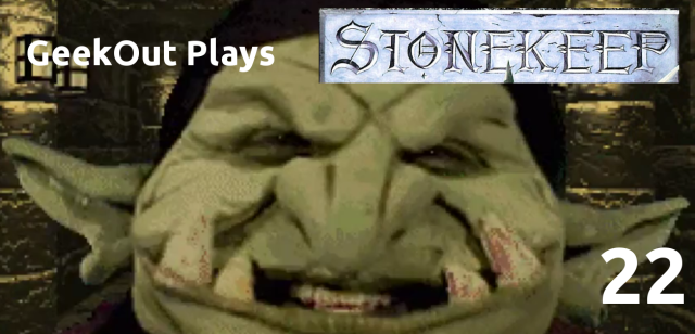 Stonekeep Plays 22