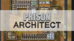 Prison Architect 6