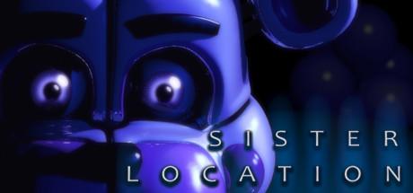 Five Night's At Freddy's: SisterLocation