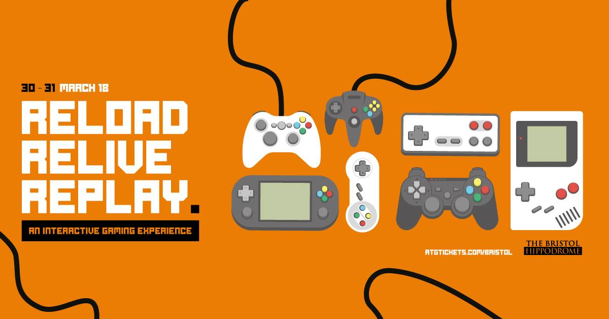 Reload, Relive, Replay – New Gaming Event in Bristol March 30th-31st