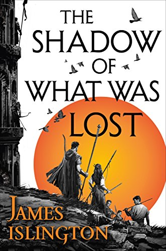Fantasy Review – The Shadow of What Was Lost